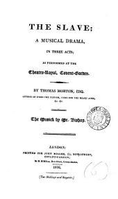 The slave; a musical drama