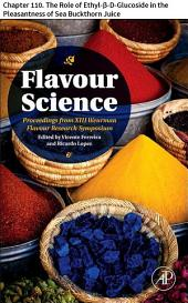 Flavour Science: Chapter 110. The Role of Ethyl-β-D-Glucoside in the Pleasantness of Sea Buckthorn Juice