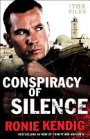 Conspiracy of Silence  The Tox Files Book  1  PDF