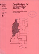 Forest Statistics for Mississippi Delta Counties, 1994