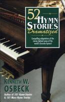 52 Hymn Stories Dramatized PDF