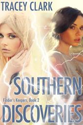 Southern Discoveries (Finder's Keepers Book 2)