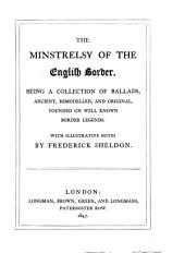 The Minstrelsy of the English Border. Notes by Frederick Sheldon
