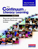 The Continuum of Literacy Learning  Grades K 8