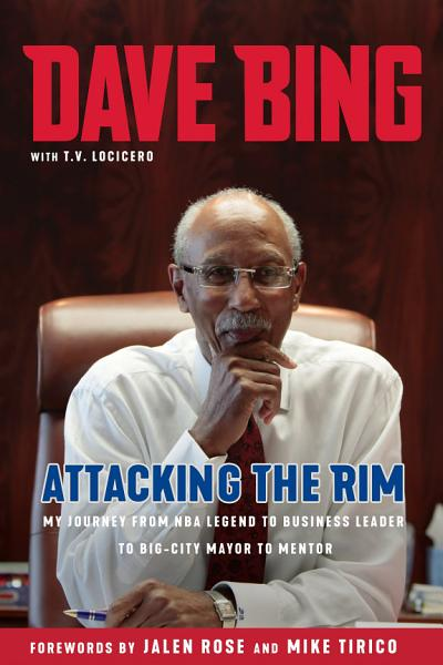 Download Dave Bing  Attacking the Rim Book