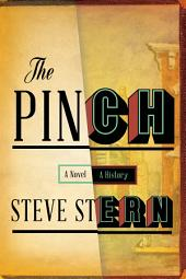 The Pinch: A Novel