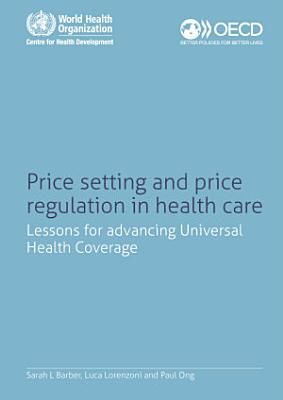 Price Setting and Price Regulation in Health Care