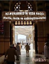 Peygamberimiz Hz.Muhammed'inﷺ Veda Haccı (Harita ve resimlerle desteklenmiş): PEYGAMBERİMİZ HZ.MUHAMMED 'İN VEDA HACCI