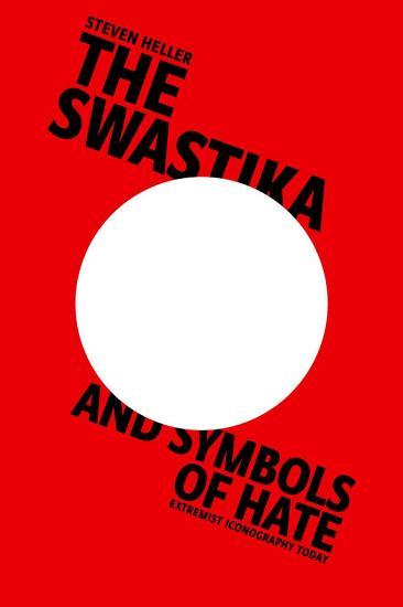 The Swastika and Symbols of Hate PDF