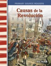 Causas de la Revolución (Causes of the Revolution)