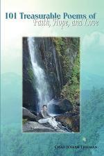 101 Treasurable Poems of Faith, Hope, and Love