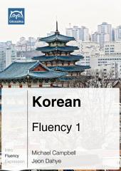 Korean Fluency 1 (Ebook + mp3): Glossika Mass Sentences