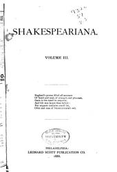 Shakespeariana: A Critical and Contemporary Review of Shakesperian Literature, Volume 3