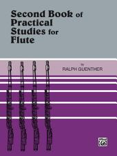 Practical Studies for Flute, Book 2: Book 2