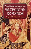 The Development of Arthurian Romance PDF