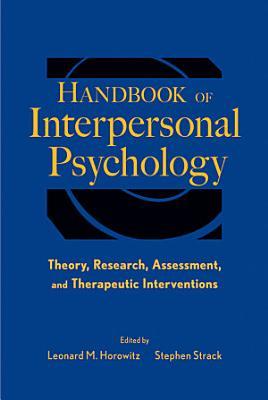 Handbook of Interpersonal Psychology