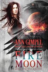 Fire Moon: Urban Fantasy Romance