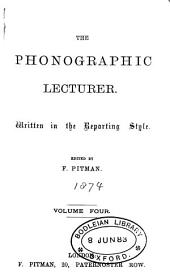 The Phonographic lecturer, ed. by F. Pitman: Volumes 4-6