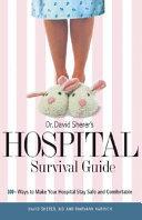 Dr  David Sherer s Hospital Survival Guide