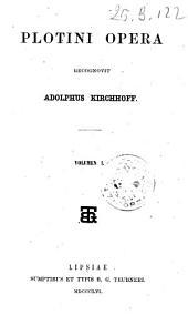 Plotini opera: Volumes 1-2