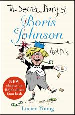 The Secret Diary of Boris Johnson Aged 131⁄4