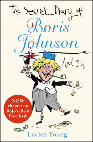 The Secret Diary of Boris Johnson Aged 131   4