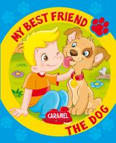 My Best Friend, the Dog: A Story for Beginning Readers