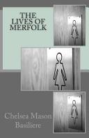 The Lives of Merfolk