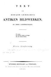 Text zu Eduard Gerhard's Antiken Bildwerken: in drei Lieferungen ...