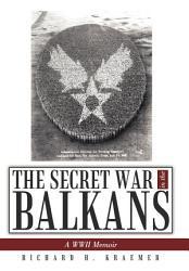 The Secret War In The Balkans Book PDF