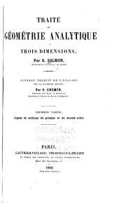 Traité de géometrie analytique á trois dimensions: Volumes1à3