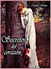 Secretos del corazón: Histórica, romance y misterio en la era Victoriana