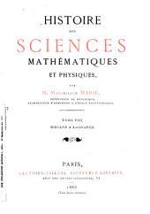 Histoire Des Sciences Mathématiques Et Physiques: D'Euler à Lagrange