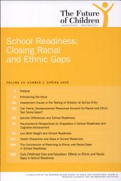 School Readiness: Closing Racial and Ethnic Gaps