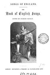 Songs of England. The book of English songs, ed. by C. Mackay