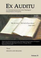 Ex Auditu - Volume 21: An International Journal for the Theological Interpretation of Scripture