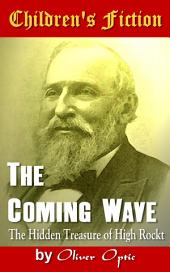 The Coming Wave: Children's Fiction