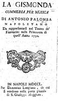 La Gismonda  Commedia per musica  in three acts and in verse      da rappresentarsi nel Teatro de Fiorentini nella primavera di quest anno 1750 PDF