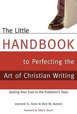 The Little Handbook to Perfecting the Art of Christian Writing PDF