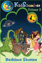 KidSlumber Bedtime Stories Volume 2