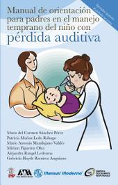 Manual de orientación para padres en el manejo temprano del niño con pérdida auditiva