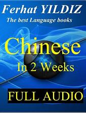 CHINESE IN 2 WEEKS & FULL AUDIO: CHINESE GRAMMAR STEP BY STEP