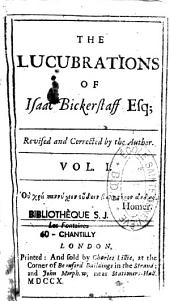 The lucubrations of Isaac Bickerstaff