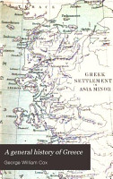 A General History of Greece from the Earliest Period to the Death of Alexander the Great PDF
