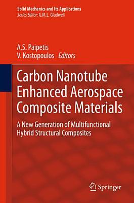 Carbon Nanotube Enhanced Aerospace Composite Materials