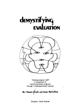 Demystifying Evaluation