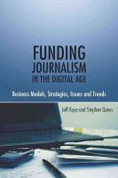 Funding Journalism in the Digital Age PDF