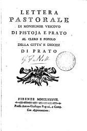 Lettera pastorale ... al clero e popolo della città e diocesi di Prato