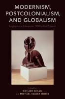 Modernism Postcolonialism And Globalism