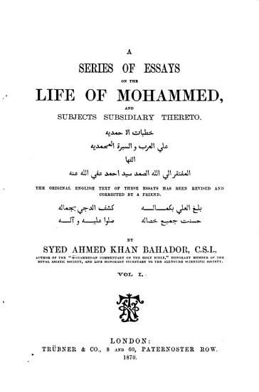 A Series of Essays on the Life of Mohammed  and subjects subsidiary thereto PDF